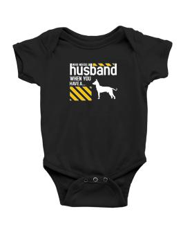 Who Needs A Husband When You Have A ... Peruvian Hairless Dog Baby Bodysuit