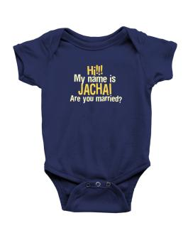 Hi My Name Is Jachai Are You Married? Baby Bodysuit