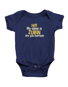Hi My Name Is Zubin Are You Married? Baby Bodysuit