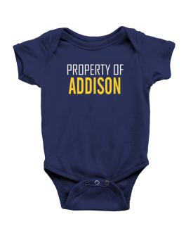 Property Of Addison Baby Bodysuit