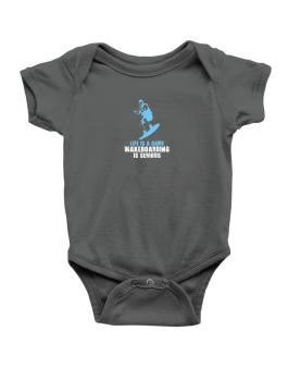 Life Is A Game, Wakeboarding Is Serious Baby Bodysuit
