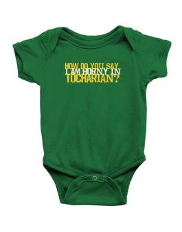 How Do You Say I Am Horny In Japanese ? Baby Bodysuit