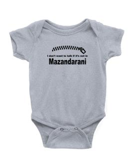 I Dont Want To Talk If It Is Not In Mazandarani Baby Bodysuit