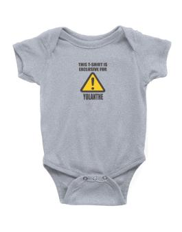 This T-shirt Is Exclusive For Yolanthe Baby Bodysuit
