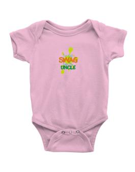 Ive got swag like my uncle Baby Bodysuit