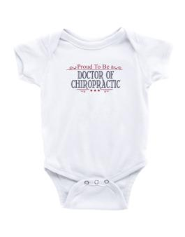 Proud To Be A Doctor Of Chiropractic Baby Bodysuit