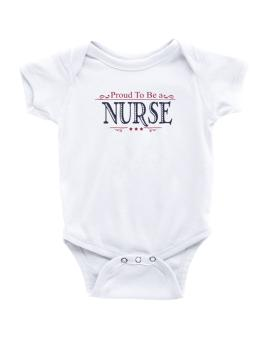 Enterizo de Bebé de Proud To Be A Nurse