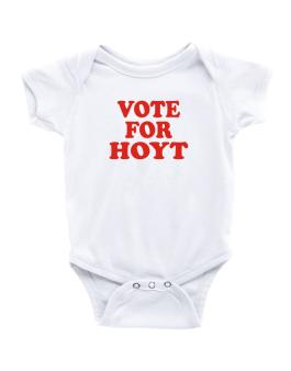 Vote For Hoyt Baby Bodysuit