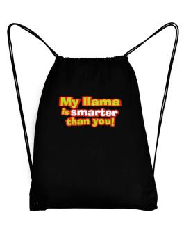 My Llama Is Smarter Than You! Sport Bag