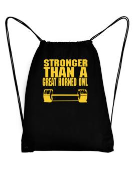 Stronger Than A Great Horned Owl Sport Bag