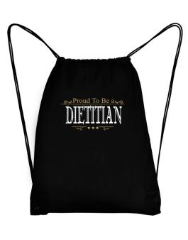 Proud To Be A Dietitian Sport Bag