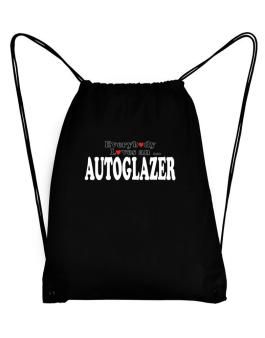 Everybody Loves An Autoglazer Sport Bag