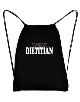 Everybody Loves A Dietitian Sport Bag