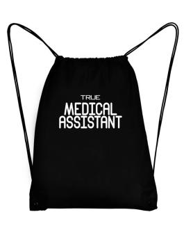 True Medical Assistant Sport Bag