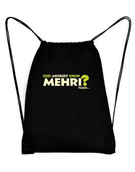 Does Anybody Know Mehri? Please... Sport Bag