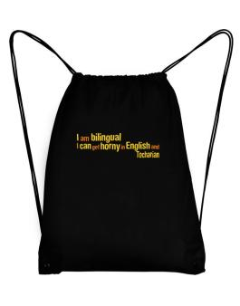 I Am Bilingual, I Can Get Horny In English And Tocharian Sport Bag