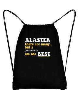 Alaster There Are Many... But I (obviously) Am The Best Sport Bag