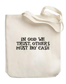 In God we trust Canvas Tote Bag