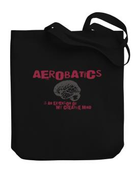 Aerobatics Is An Extension Of My Creative Mind Canvas Tote Bag