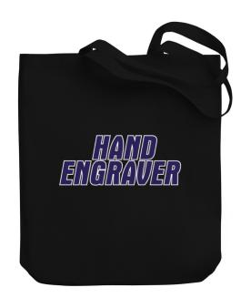 Hand Engraver Canvas Tote Bag