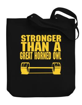 Stronger Than A Great Horned Owl Canvas Tote Bag