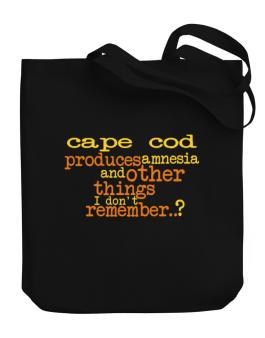 Cape Cod Produces Amnesia And Other Things I Dont Remember ..? Canvas Tote Bag