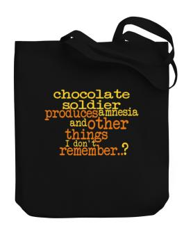 Chocolate Soldier Produces Amnesia And Other Things I Dont Remember ..? Canvas Tote Bag