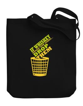If Whiskey Hinders Your Studies, Drop Them Canvas Tote Bag