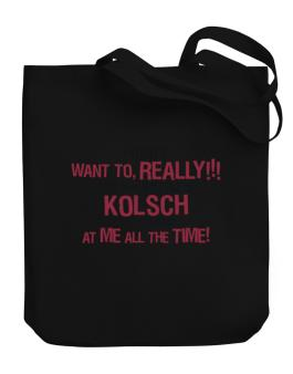 I Didnt Want To, Really! But That Bottle Of Kolsch Was Looking At Me All The Time! Canvas Tote Bag