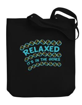 Relaxed. Its In The Genes Canvas Tote Bag