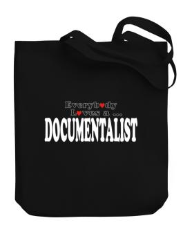 Everybody Loves A Documentalist Canvas Tote Bag