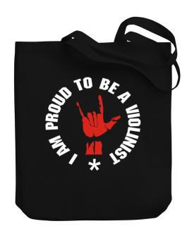 I Am Proud To Be A Violinist Canvas Tote Bag