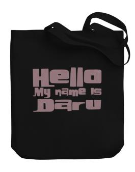 Hello My Name Is Daru Canvas Tote Bag