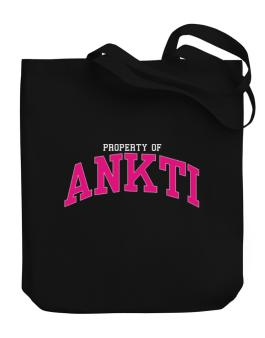Property Of Ankti Canvas Tote Bag