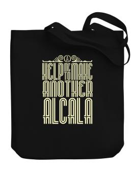 Help Me To Make Another Alcala Canvas Tote Bag