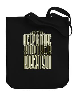 Help Me To Make Another Robertson Canvas Tote Bag