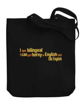 I Am Bilingual, I Can Get Horny In English And Old English Canvas Tote Bag