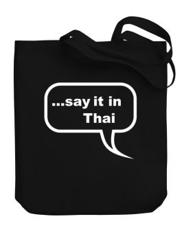 Say It In Thai Canvas Tote Bag