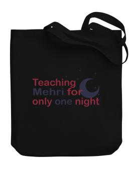Teaching Mehri For Only One Night Canvas Tote Bag