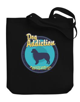 Dog Addiction : Australian Shepherd Canvas Tote Bag