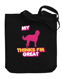 My Labradoodle Thinks I Am Great Canvas Tote Bag