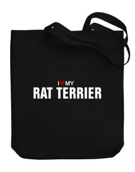 I Love My Rat Terrier Canvas Tote Bag