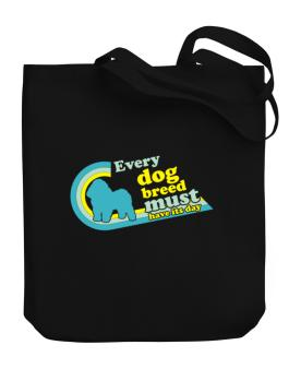 Bolognese : Every Dog Breed Must Have Its Day! Canvas Tote Bag