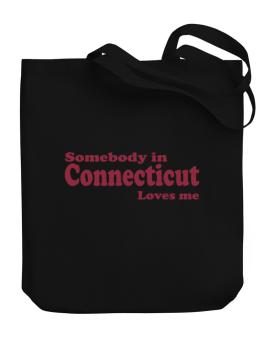 somebody In Connecticut Loves Me Canvas Tote Bag