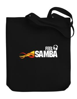 Feel Samba Canvas Tote Bag