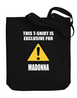 This T-shirt Is Exclusive For Madonna Canvas Tote Bag