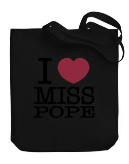 I Love Ms Pope Canvas Tote Bag