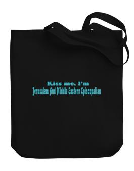 Kiss Me, Im Jerusalem And Middle Eastern Episcopalian Canvas Tote Bag