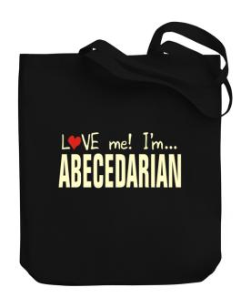 Love Me! Im ... Abecedarian Canvas Tote Bag