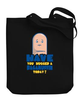 Have You Hugged A Ragamuffin Today? Canvas Tote Bag